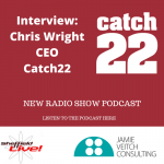 Chris Wright, CEO, Catch22 – new interview