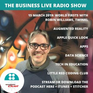 Business Live 15 March 2019 with Robin Williams of Twinkl