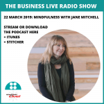 Podcast interview: Mindfulness with Jane Mitchell