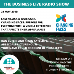 Business Live 24 May: Changing Faces and Abbeydale Picture House