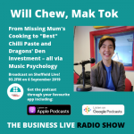 Will Chew, Mak Tok – From Missing Mum's Cooking to Dragons' Den Delight