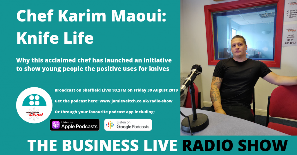 Business Live 30 August podcast featuring Karim Maoui of Knife Life