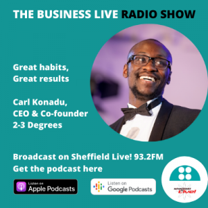Businss Live podcast with Carl Konadu