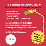 The power of apprenticeships with Tricia Smith plus representation in the media