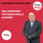 Marketing more effectively and the life changing power of apprenticeships with Dale Robinson