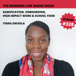 Gamification, onboarding, high-impact work and school food with Yinka Ewuola