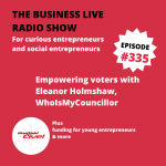Empowering voters with Eleanor Holmshaw, WhoIsMyCouncillor